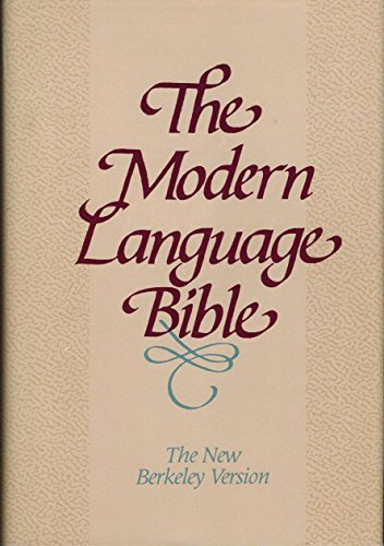 9780943575803: Modern Language Bible