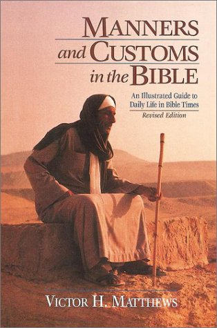 9780943575810: Manners and Customs in the Bible