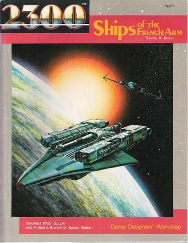 9780943580340: Ships of the French Arm (Traveller 2300AD role playing game)