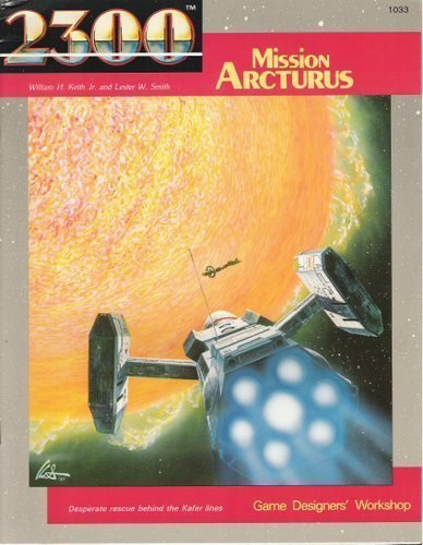 9780943580456: Mission Arcturus (2300AD role playing game)