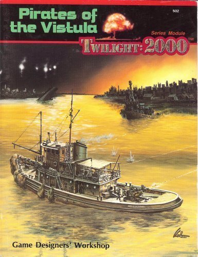 Pirates of the Vistula (Twilight: 2000) [Paperback] by William H. Keith; Lore.: Loren Wiseman,Frank...