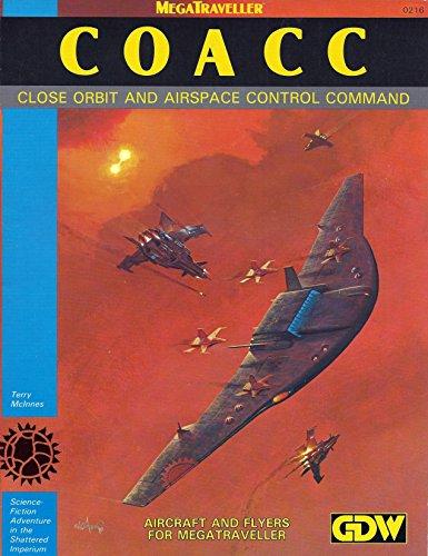 9780943580722: COACC: Close Orbit and Airspace Control Command (Megatraveller)