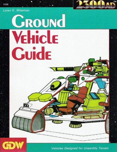 Ground Vehicle Guide (2300AD): Loren Wiseman