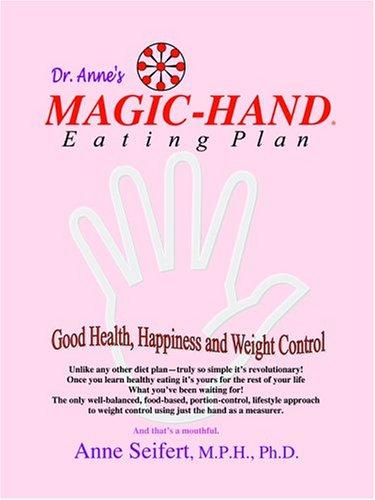 9780943584034: Magic-Hand Eating Plan