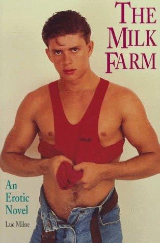9780943595610: The Milk Farm: An Erotic Novel