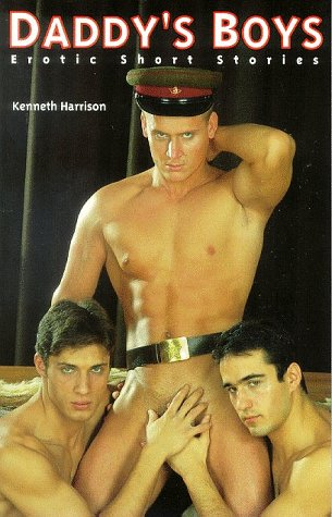 Daddy's Boys : Erotic Short Stories: Harrison, Kenneth