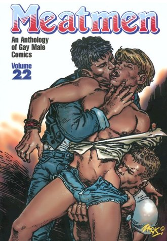 9780943595757: Meatmen: An Anthology of Gay Male Comics: v. 22 (Meatmen Series)
