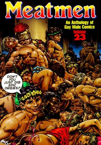 9780943595764: Meatmen: v.23: An Anthology of Gay Male Comics: Vol 23 (Anthology of Gay Male Comics Ser)