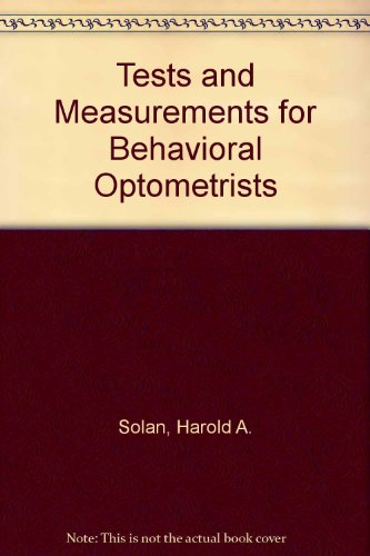 9780943599212: Tests and Measurements for Behavioral Optometrists