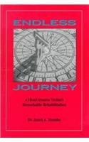 9780943599267: Endless Journey: A Head-trauma Victim's Remarkable Rehabilitation