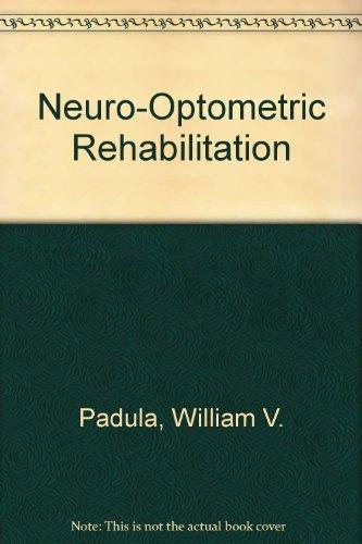 9780943599656: Neuro-Optometric Rehabilitation