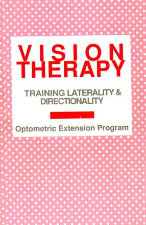 9780943599755: Vision Therapy: Training Laterality and Directionality (Optometric Extension Program, Volume 37, Number 1) (Vision Therapy, Volume 37)