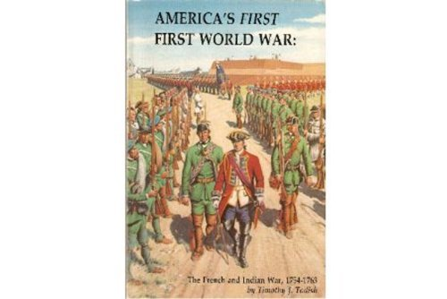 9780943604114: America's First First World War: The French and Indian War, 1754-1763