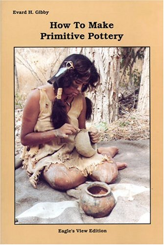 How to Make Primitive Pottery