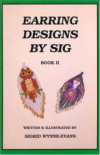 9780943604398: Earring Designs by Sig: Book II