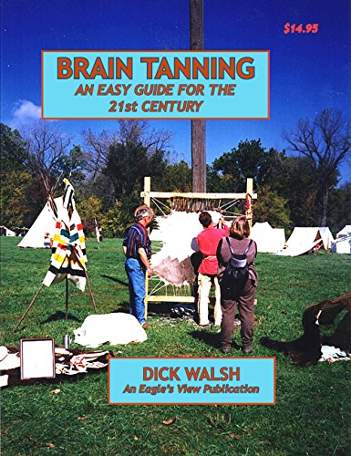 9780943604688: Brain Tanning: An Easy Guide for the 21st Century