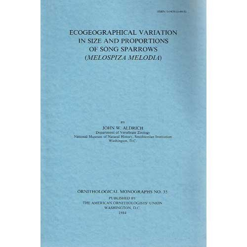 Ecogeographical Variation in Size and Proportions of: John W. Aldrich