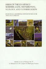 Birds of the US-Mexico bordrlands: distribution, ecology, and conservation: Janet M. Ruth, Timothjy...