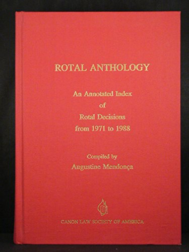 9780943616599: Rotal Anthology: An Annotated Index of Rotal Decisions from 1971-1988