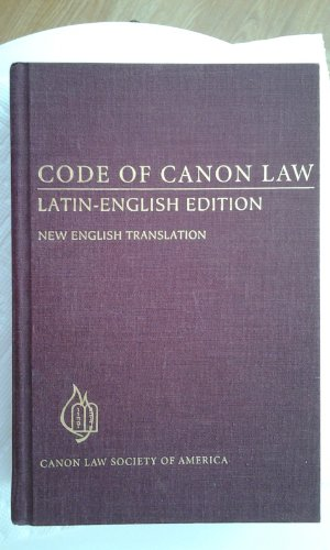Code of Canon Law: Latin-English Edition, New English Translation (English and Latin Edition): ...