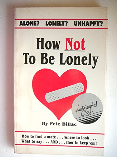 How Not to Be Lonely