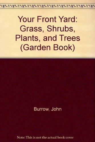 9780943629124: Your Front Yard (Garden Book)