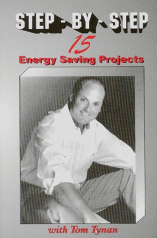 9780943629223: Step-By-Step: 15 Energy Saving Projects