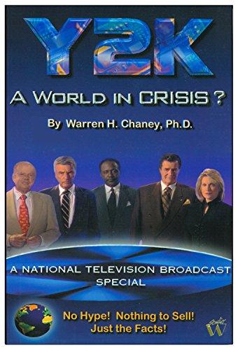 Y2K - A World In Crisis?: Warren Chaney Ph.D., Leanne Brasington, Scott, Kimberly Morrison, Warren ...