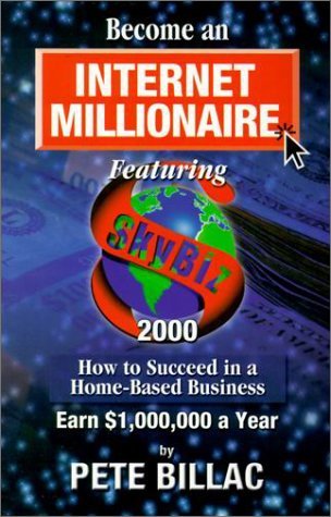 9780943629452: Become an Internet Millionaire