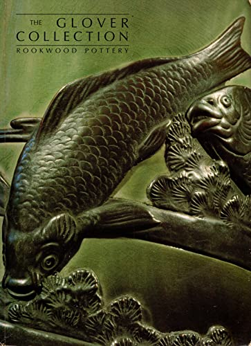 The Glover Collection : Rookwood Pottery: Cincinnati Art Galleries