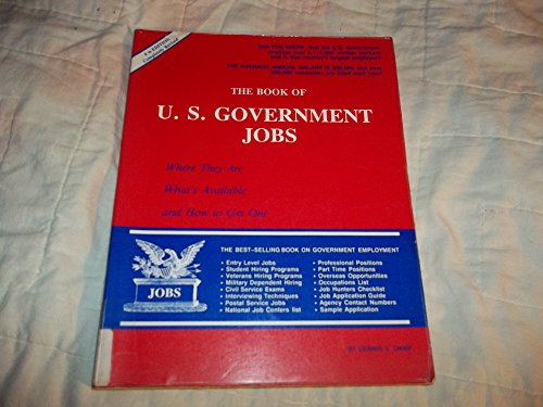 The book of U.S. government jobs: Where they are, what's available, and how to get one: Dennis ...