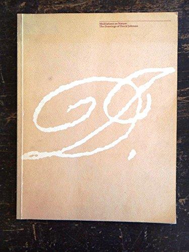9780943651040: Meditations on nature: The drawings of David Johnson