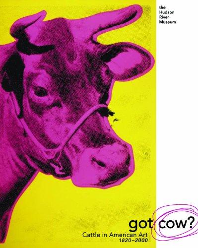 9780943651323: Got Cow? Cattle in American Art, 1820-2000
