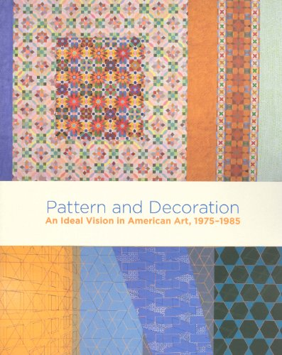 9780943651354: Pattern and Decoration: An Ideal Vision in American Art