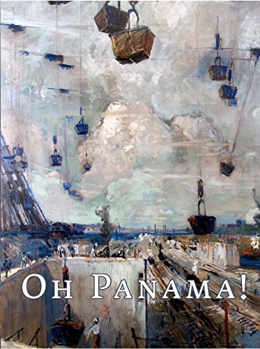 Oh Panama! Jonas Lie Paints the Panama: Bartholomew F. Bland,