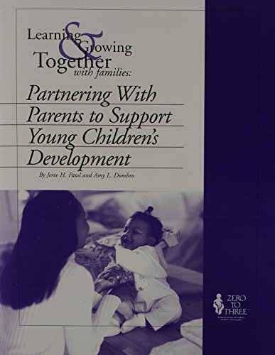 Learning & Growing Together With Families: Partnering: Jeree Pawl, Amy
