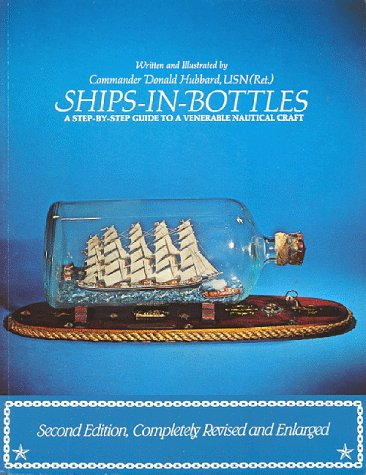 9780943665009: Ships-In-Bottles: A Step-By-Step Guide to a Venerable Nautical Craft