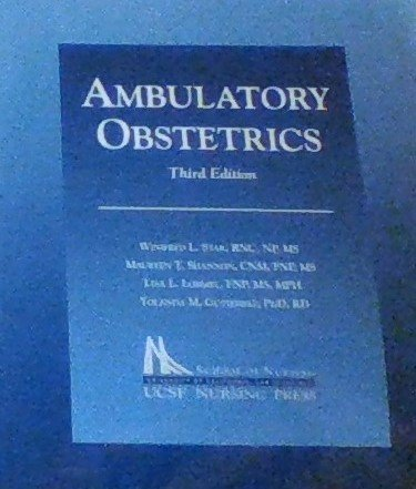 Ambulatory Obstetrics: Maureen Shannon; Lisa