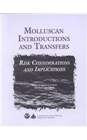 9780943676586: Molluscan (Mollusk) Introductions and Transfers: Risks Considerations and Implications