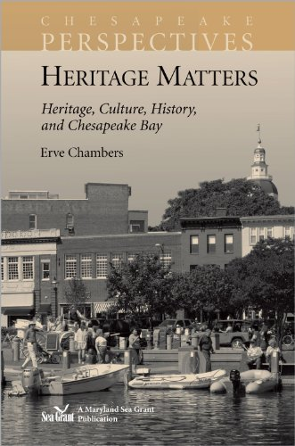 9780943676661: Heritage Matters: Heritage, Culture, History, and Chesapeake Bay