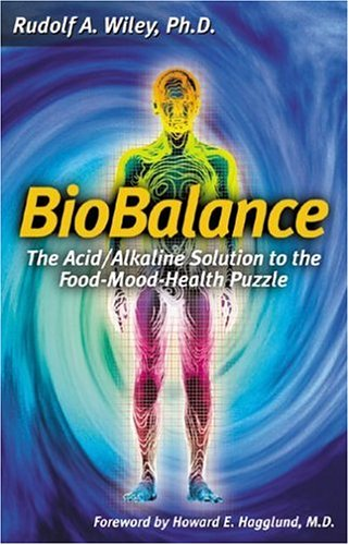 9780943685052: Biobalance: The Acid/Alkaline Solution to the Food-Mood-Health Puzzle