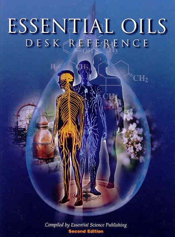 PDR: People's Desk Reference for Essential Oils: Essential Science Publishing