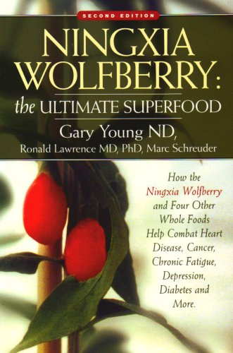 Ningxia Wolfberry: Ultimate Superfood: How the Ningxia Wolfberry And Four Other Foods Help Combat Heart Disease, Cancer, Chronic Fatigue, Depression, Diabetes And More (094368546X) by Gary Young; Ronald, Ph.D. Lawrence; Marc Schreuder