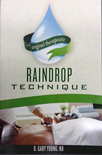 9780943685533: Raindrop Technique