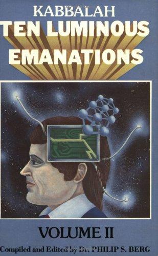 The Kabbalah: A Study of the Ten Luminous Emanations, Vol. 2: Isaac Luria