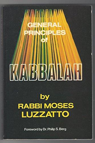 General Principles of Kabbalah: Luzzatto, Moses