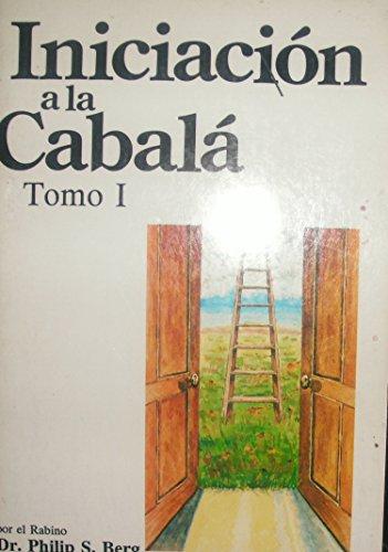 9780943688442: 1: Iniciacion a la cabala (Kabbalah for the Layman)