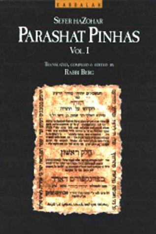 9780943688510: The Zohar: Parashat Pinhas, Vol. 1