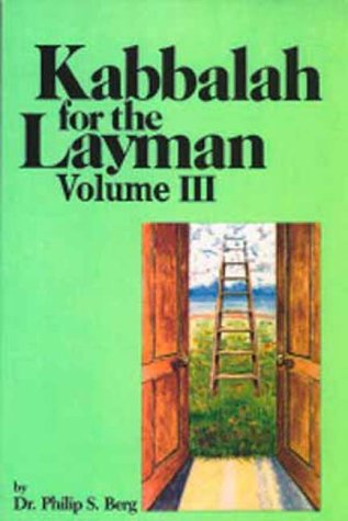 9780943688701: Kabbalah for the Layman III