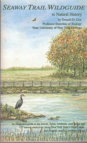 Seaway Trail Wildguide to Natural History: Donald D. Cox